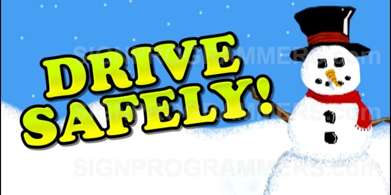 Drive safe snowman