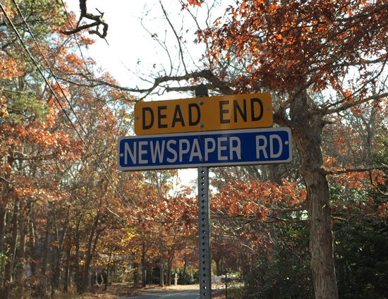 Dead end, newspaper road